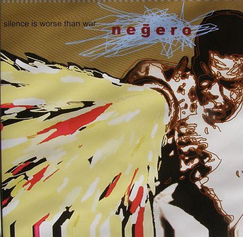 negero_silence_is_worse_than_war_vinyl